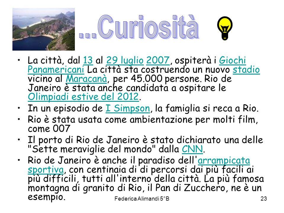 Federica Alimandi 5°B23 La città, dal 13 al 29 luglio 2007, ospiterà i Giochi Panamericani La città sta costruendo un nuovo stadio vicino al Maracanà,