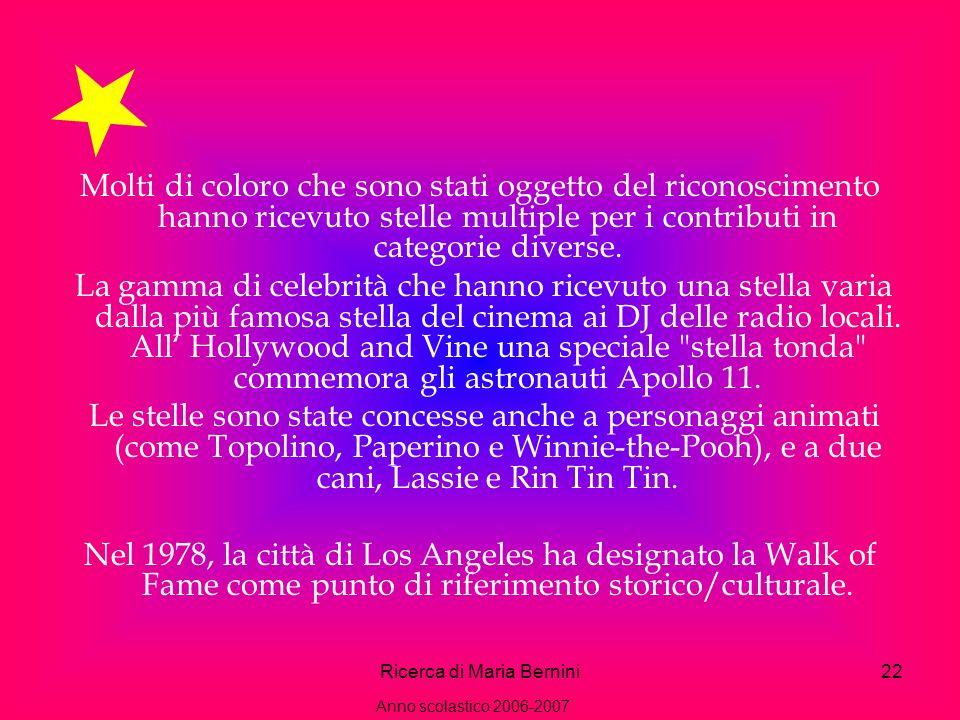 Ricerca di Maria Bernini22 Molti di coloro che sono stati oggetto del riconoscimento hanno ricevuto stelle multiple per i contributi in categorie diverse.