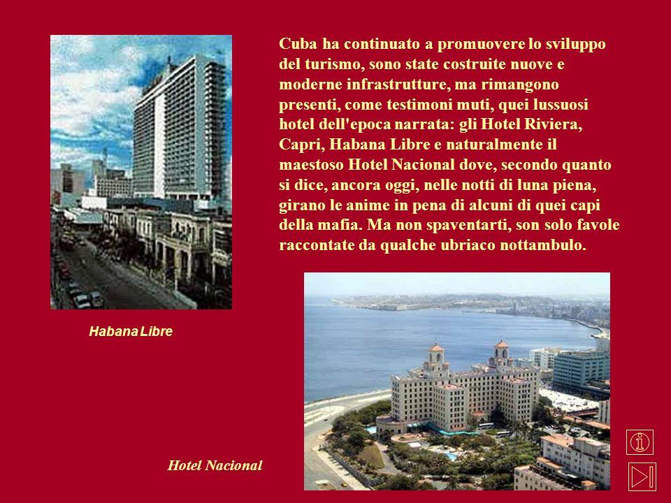 Cuba ha continuato a promuovere lo sviluppo del turismo, sono state costruite nuove e moderne infrastrutture, ma rimangono presenti, come testimoni mu