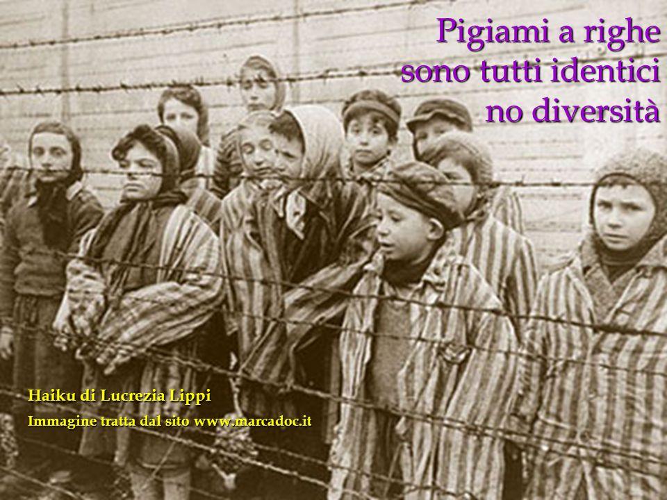 Pigiami a righe sono tutti identici no diversità Haiku di Lucrezia Lippi Immagine tratta dal sito www.marcadoc.it