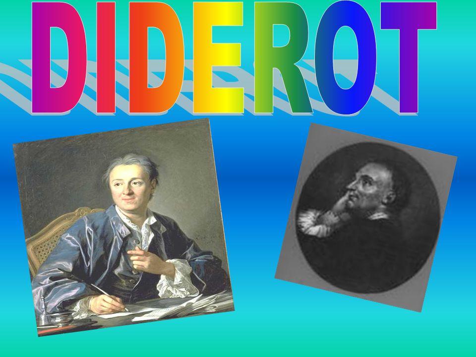 Denis Diderot (Langres, 5 ottobre 1713 – Parigi, 31 luglio 1784) è stato un filosofo, enciclopedista e scrittore francese; fu uno dei massimi rappresentanti dell Illuminismo e promotore ed editore della Encyclopédie, avvalendosi inizialmente dell importante collaborazione di d Alembert, che però alle prime difficoltà con la censura (dopo la condanna de L esprit di Helvétius, anch egli collaboratore) si ritirerà.