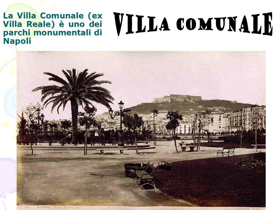 La Villa Comunale (ex Villa Reale) è uno dei parchi monumentali di Napoli