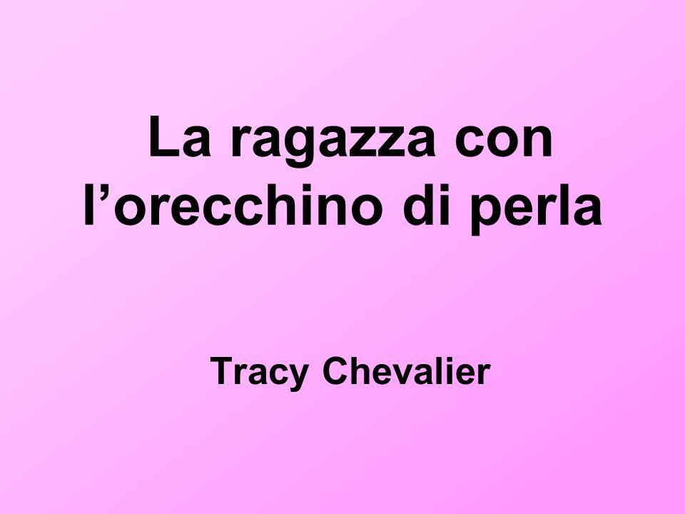La ragazza con lorecchino di perla Tracy Chevalier
