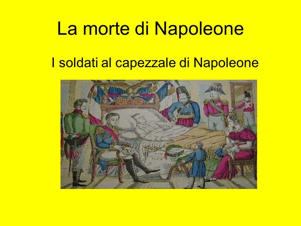 La morte di Napoleone I soldati al capezzale di Napoleone