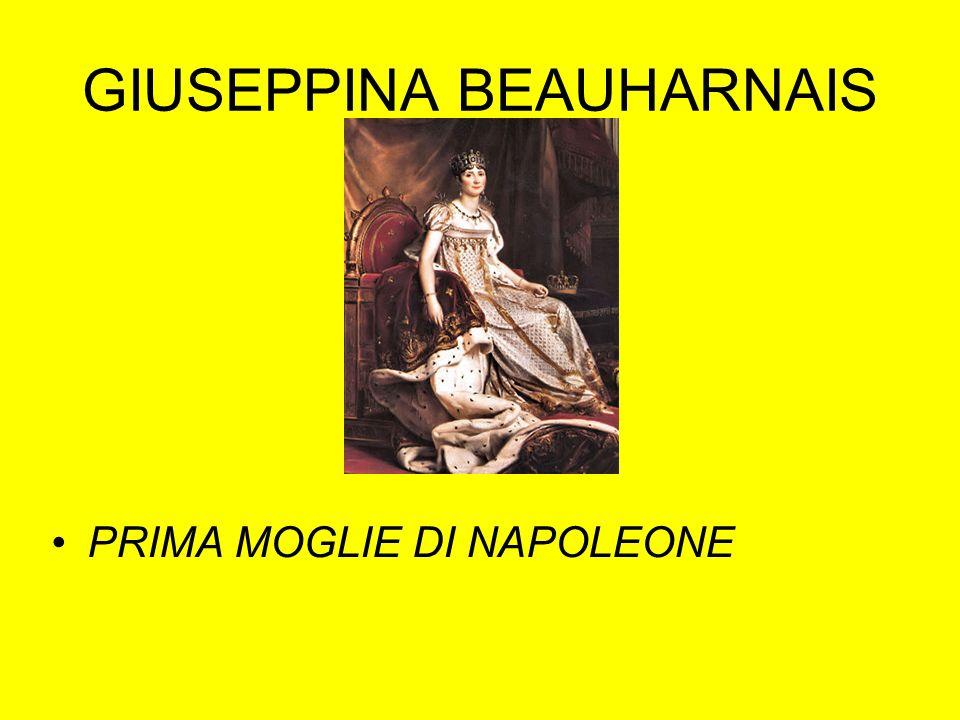 GIUSEPPINA BEAUHARNAIS PRIMA MOGLIE DI NAPOLEONE