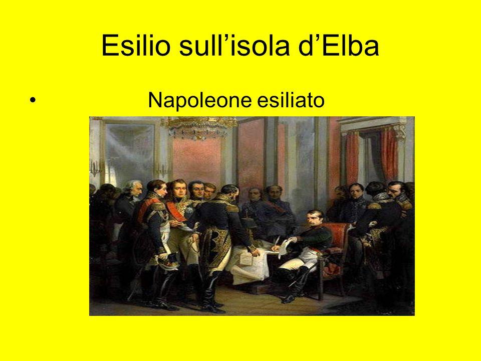 Esilio sullisola dElba Napoleone esiliato