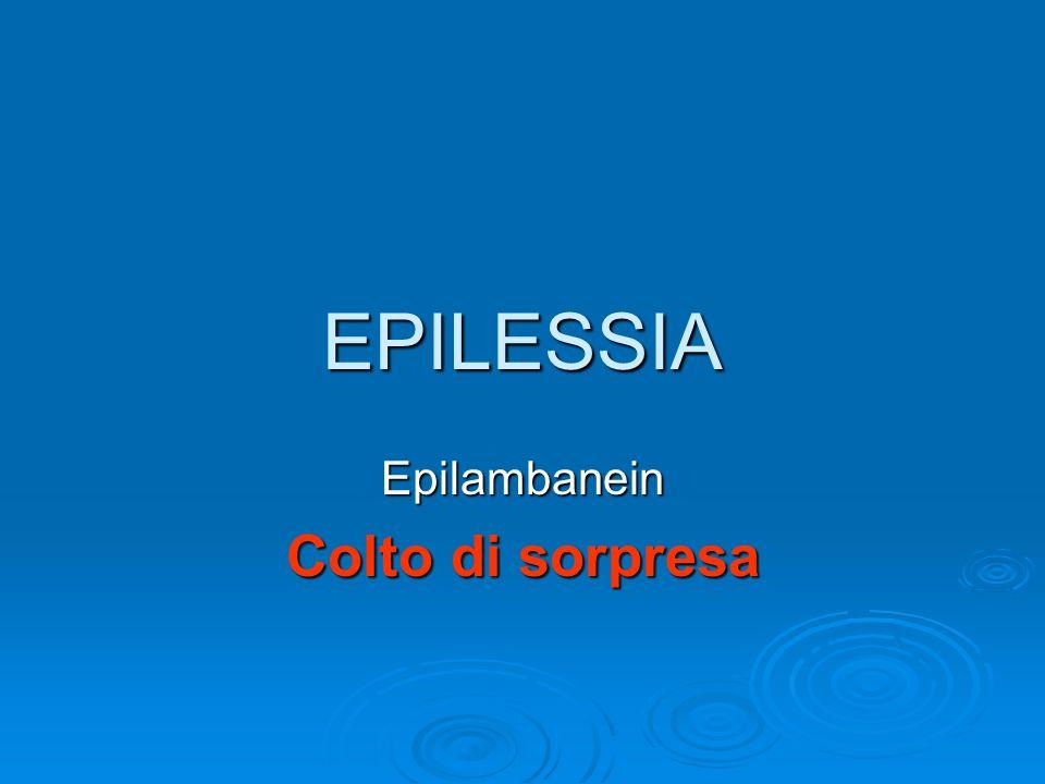 EPILESSIA Epilambanein Colto di sorpresa