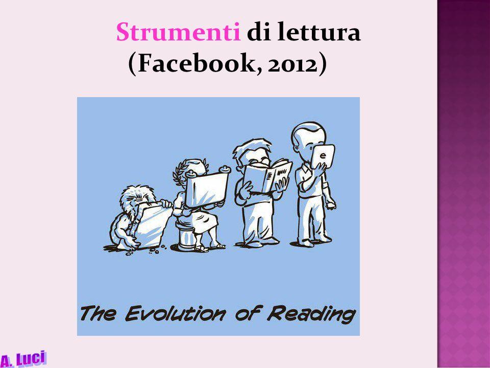 Strumenti di lettura (Facebook, 2012)