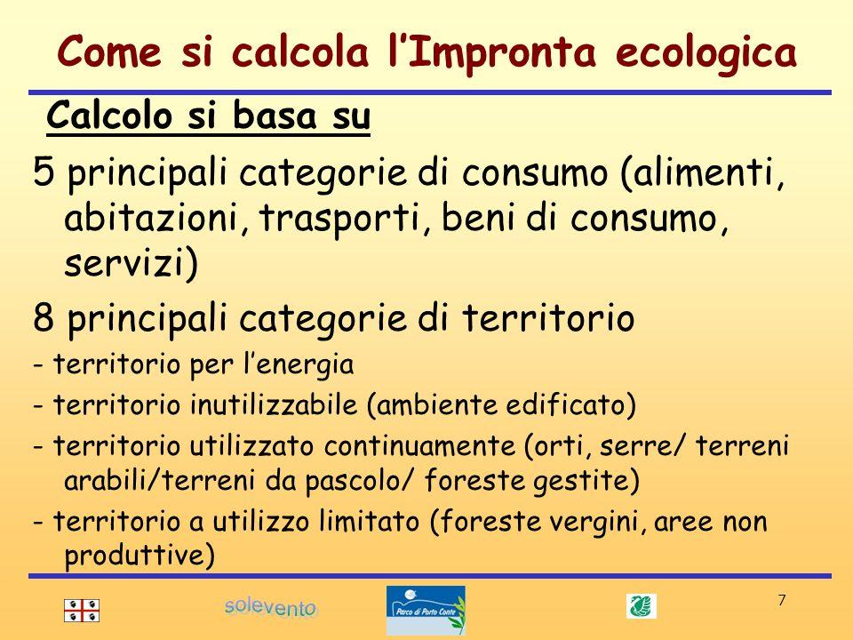 7 Calcolo si basa su 5 principali categorie di consumo (alimenti, abitazioni, trasporti, beni di consumo, servizi) 8 principali categorie di territori