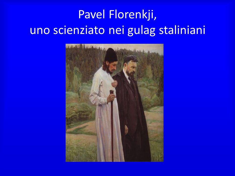 Pavel Florenkji, uno scienziato nei gulag staliniani
