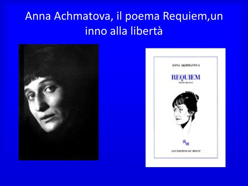 Anna Achmatova, il poema Requiem,un inno alla libertà