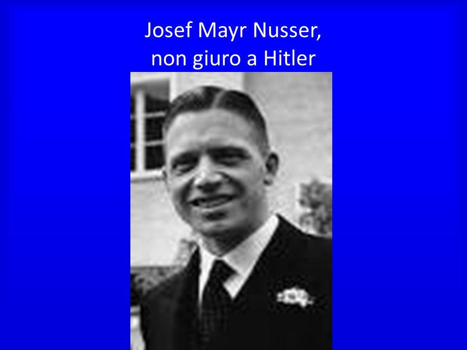 Josef Mayr Nusser, non giuro a Hitler
