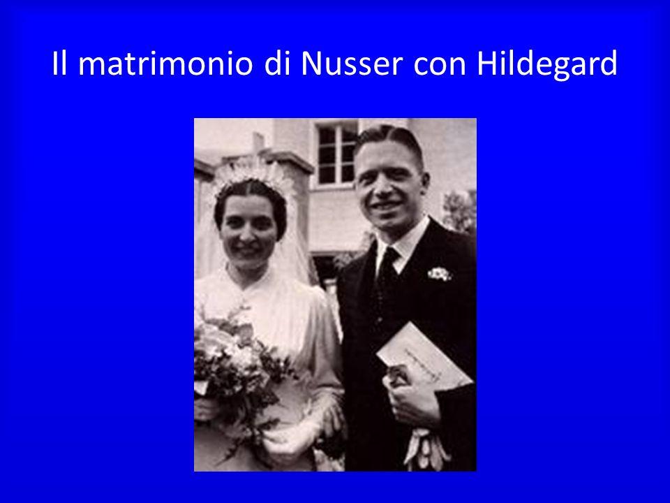 Il matrimonio di Nusser con Hildegard