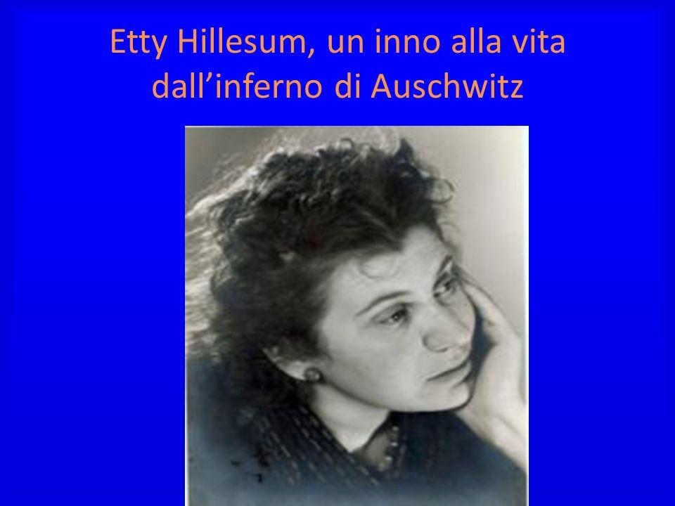 Etty Hillesum, un inno alla vita dallinferno di Auschwitz