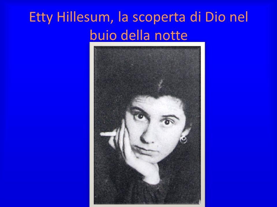 Etty Hillesum, la scoperta di Dio nel buio della notte