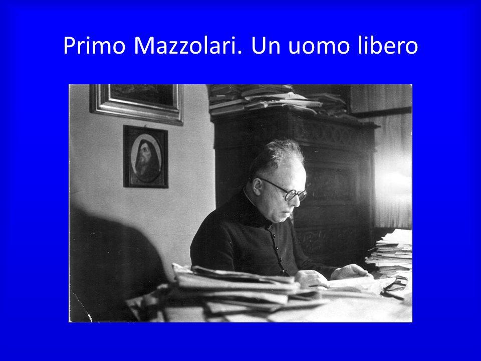 Primo Mazzolari. Un uomo libero