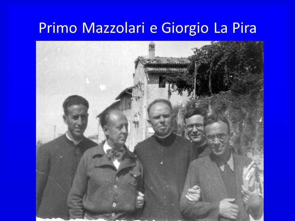 Primo Mazzolari e Giorgio La Pira