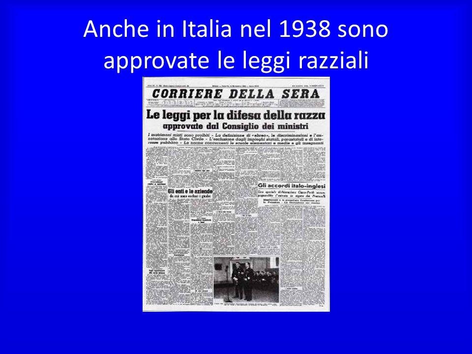 Anche in Italia nel 1938 sono approvate le leggi razziali