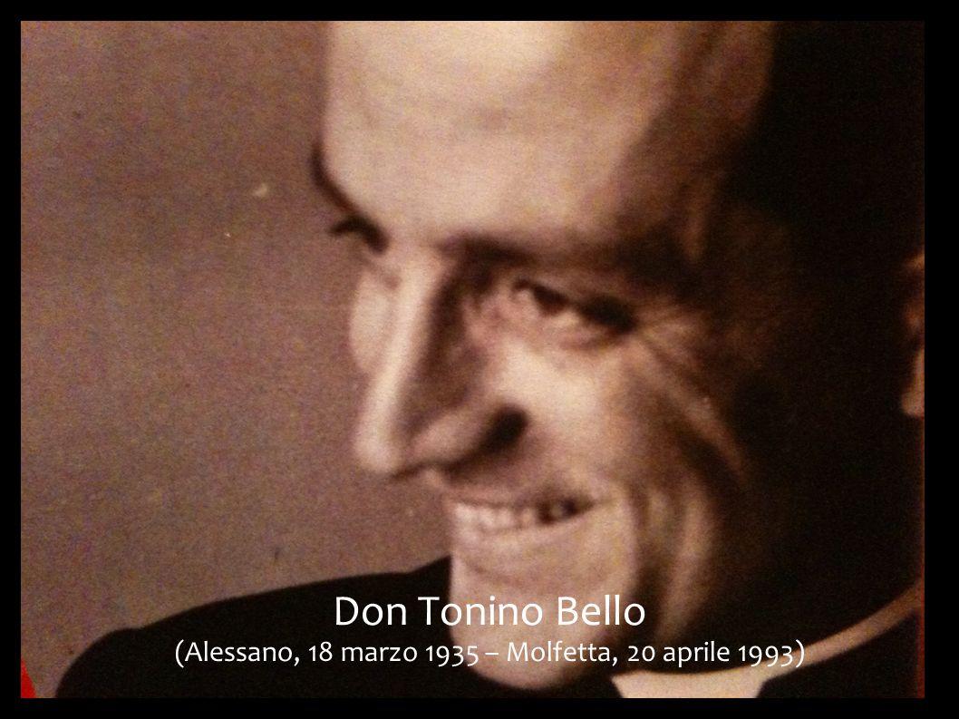 Don Tonino Bello (Alessano, 18 marzo 1935 – Molfetta, 20 aprile 1993)