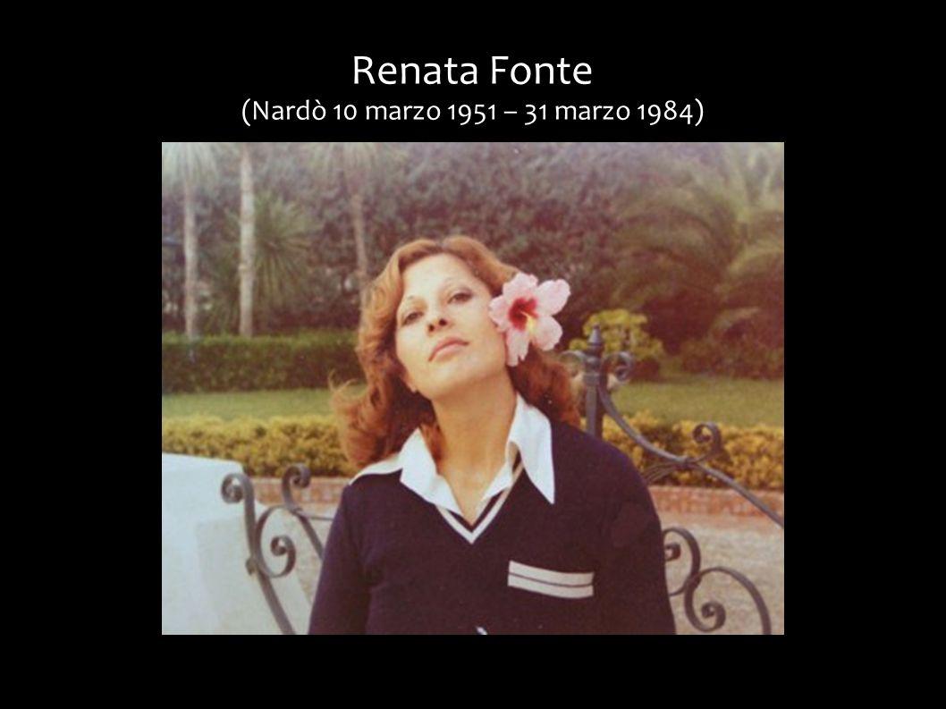 Renata Fonte (Nardò 10 marzo 1951 – 31 marzo 1984)