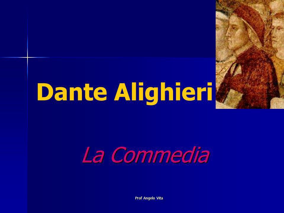Prof Angelo Vita Dante Alighieri La Commedia