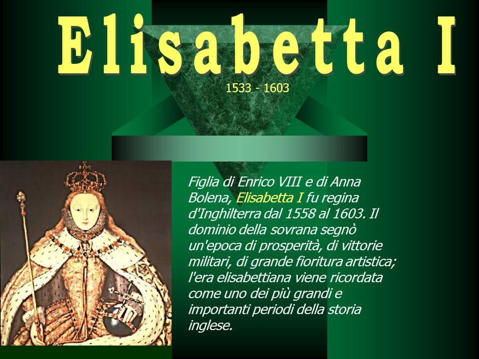 Figlia di Enrico VIII e di Anna Bolena, Elisabetta I fu regina d'Inghilterra dal 1558 al 1603. Il dominio della sovrana segnò un'epoca di prosperità,