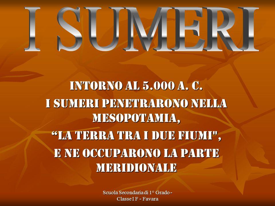 La scuola sumerica I Sumeri istituirono la scuola come luogo di cultura ed istruzione.
