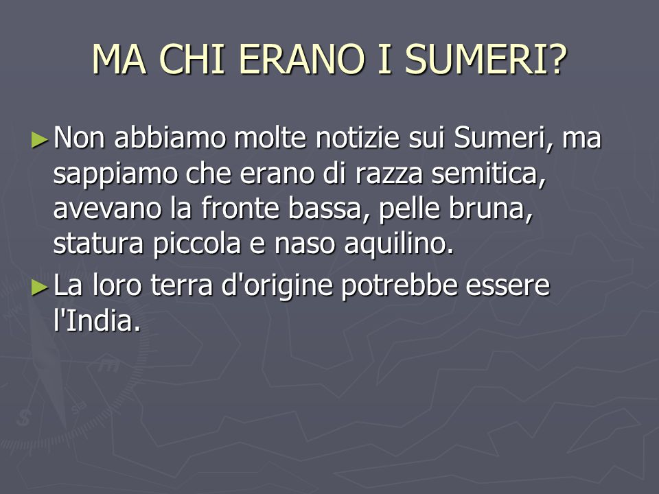 LA POLITICA SUMERA E LA LORO STORIA I Sumeri, intorno al 3.200 a.