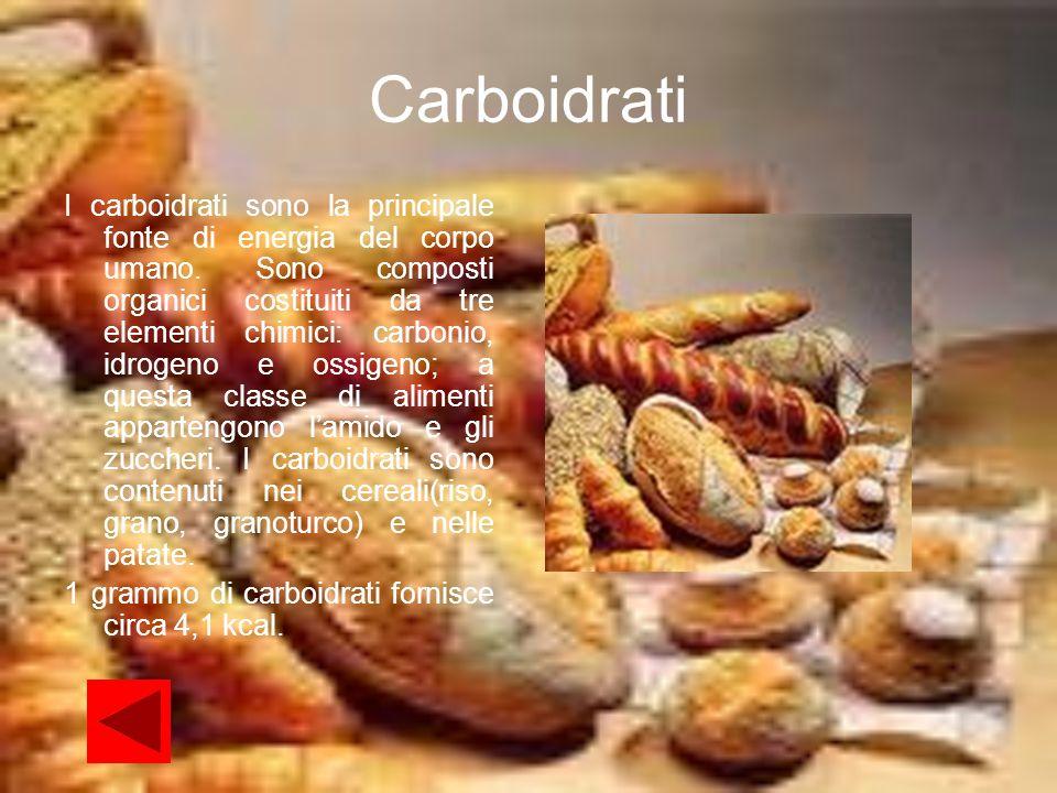 Carboidrati I carboidrati sono la principale fonte di energia del corpo umano. Sono composti organici costituiti da tre elementi chimici: carbonio, id