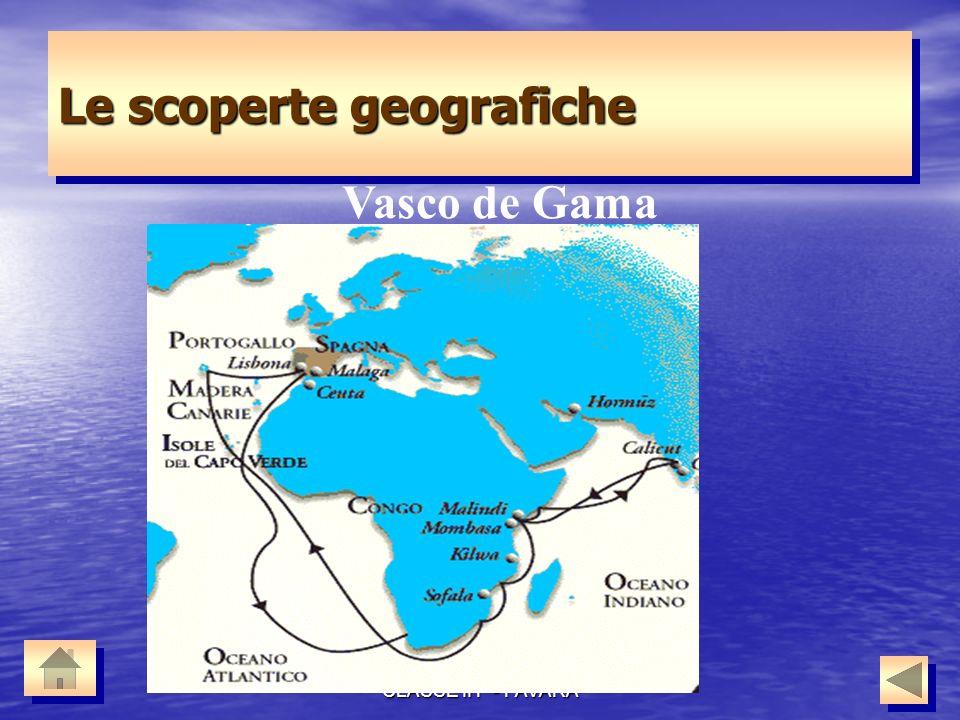 SMS A. MENDOLA CLASSE II F - FAVARA Le scoperte geografiche Vasco de Gama