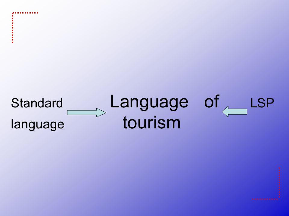 Standard Language of LSP language tourism
