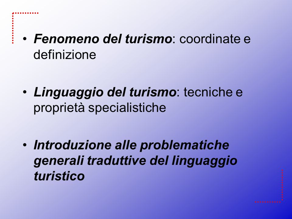 Formazione di nuove parole Rideterminazione semantica: package, package tour, air traffic congestion/jam Sigle e acronimi: B&B (bed and breakfast), DLR (Docklands Light Railway), LfL (London for Transport), LTB (London Tourist Board) Nuovi composti lessicali: : Half-board; full-board; hotel chain; holiday farmhouse; theme park; game reserve; one way ticket; combined ticket.
