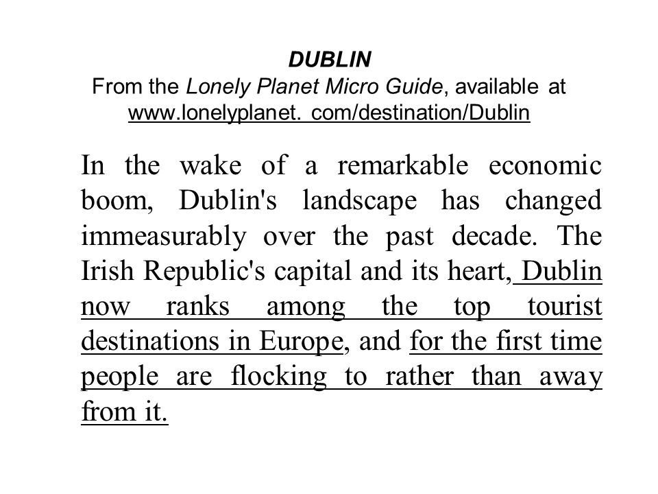 DUBLIN From the Lonely Planet Micro Guide, available at www.lonelyplanet.