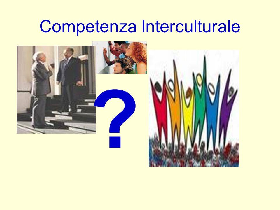 Competenza Interculturale ?