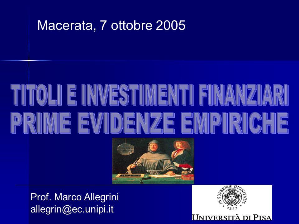 Prof. Marco Allegrini allegrin@ec.unipi.it Macerata, 7 ottobre 2005