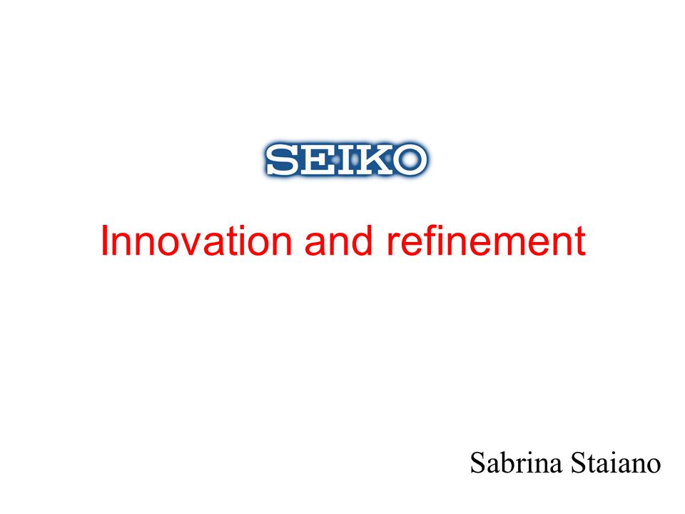 Innovation and refinement Sabrina Staiano