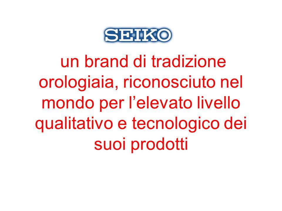 un brand di tradizione orologiaia, riconosciuto nel mondo per lelevato livello qualitativo e tecnologico dei suoi prodotti