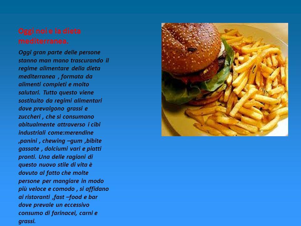 Oggi gran parte delle persone stanno man mano trascurando il regime alimentare della dieta mediterranea, formata da alimenti completi e molto salutari.