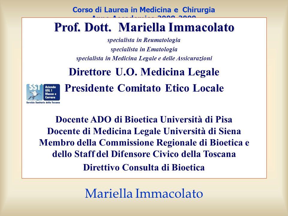 Mariella Immacolato 4a. lezione 20 marzo 2009 il consenso informato nella pratica clinica Corso di Laurea in Medicina e Chirurgia Anno Accademico 2008