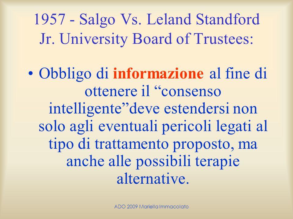 ADO 2009 Mariella Immacolato 1957 - Salgo Vs. Leland Standford Jr. University Board of Trustees: Obbligo di informazione al fine di ottenere il consen