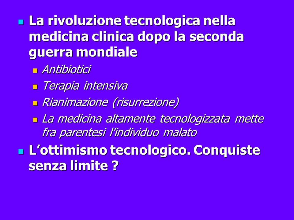 La rivoluzione tecnologica nella medicina clinica dopo la seconda guerra mondiale La rivoluzione tecnologica nella medicina clinica dopo la seconda gu