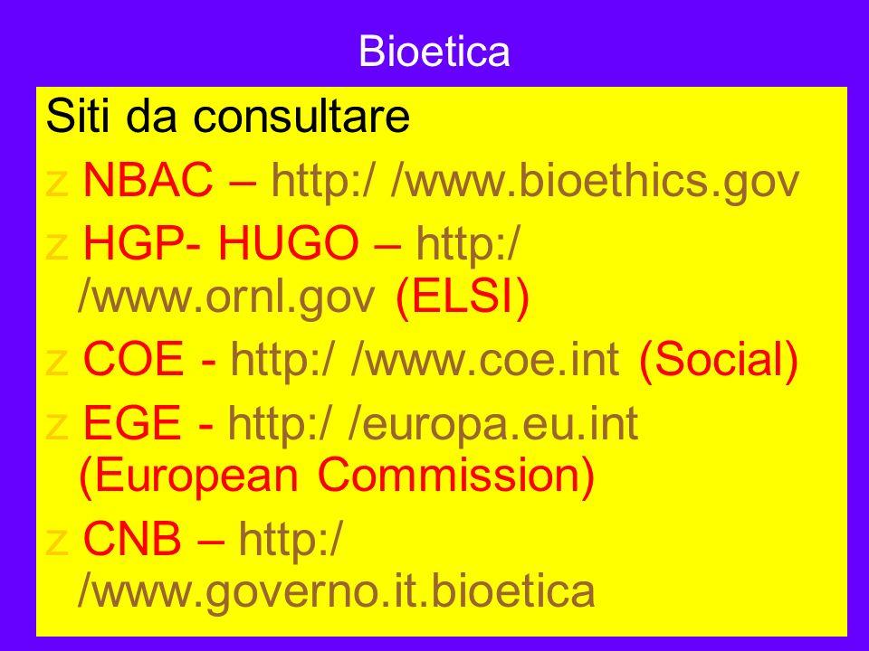 MI 30/01/2014 Bioetica Siti da consultare z NBAC – http:/ /www.bioethics.gov z HGP- HUGO – http:/ /www.ornl.gov (ELSI) z COE - http:/ /www.coe.int (So