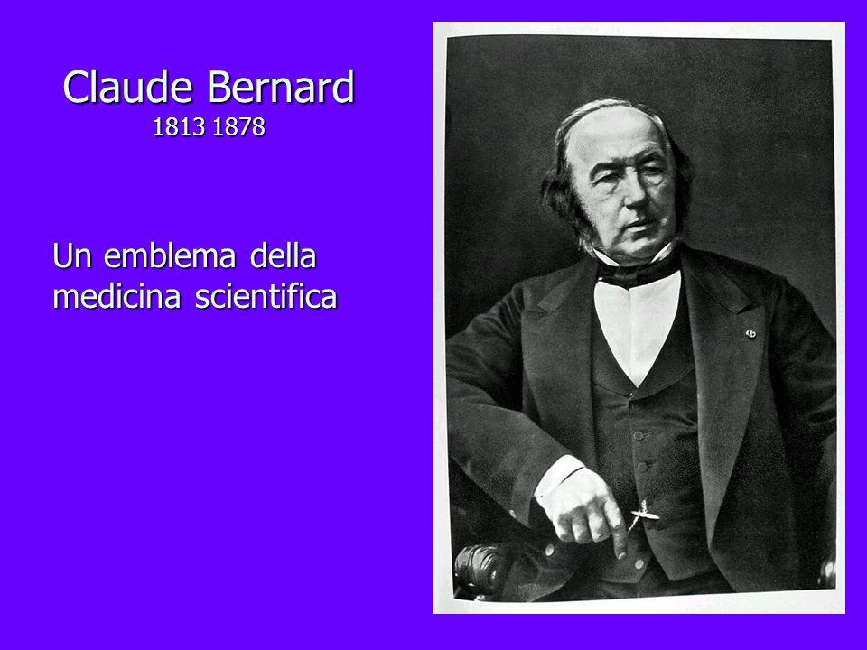 Claude Bernard 1813 1878 Un emblema della medicina scientifica