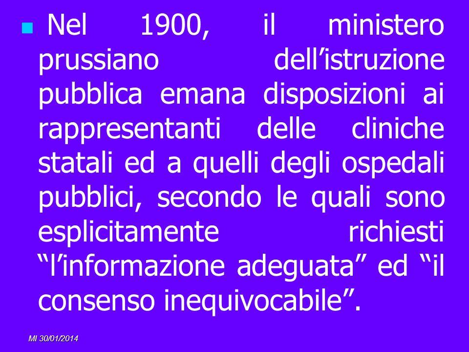 MI 30/01/2014 Nel 1900, il ministero prussiano dellistruzione pubblica emana disposizioni ai rappresentanti delle cliniche statali ed a quelli degli o