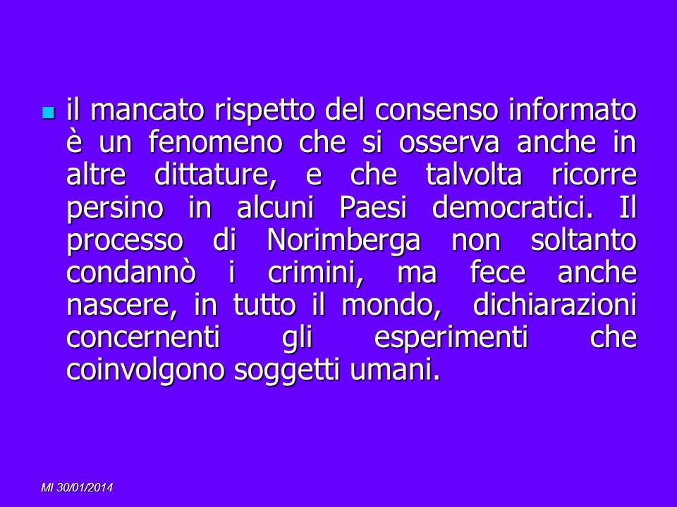 MI 30/01/2014 il mancato rispetto del consenso informato è un fenomeno che si osserva anche in altre dittature, e che talvolta ricorre persino in alcu