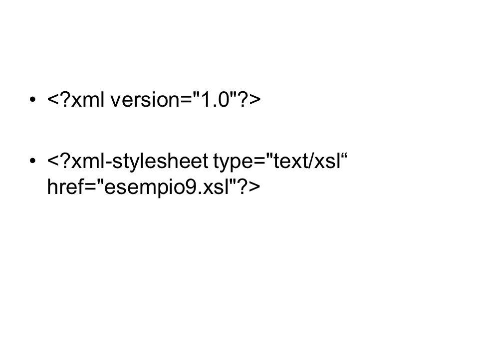 Pattern Il linguaggio XSL utilizza i pattern per specificare gli elementi XML a cui viene applicato un certo template.