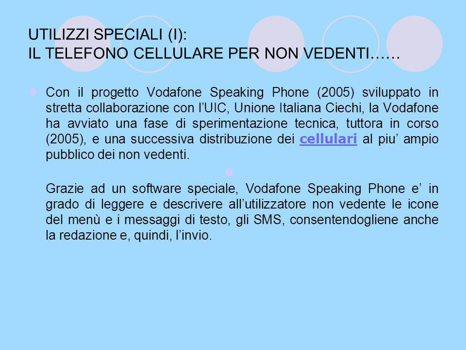 UTILIZZI SPECIALI (II): Il linguaggio dei segni lo parla il cellulare.