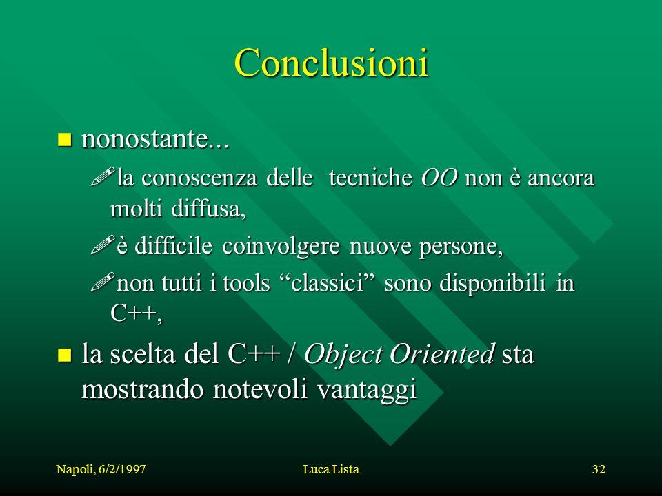 Napoli, 6/2/1997Luca Lista32 Conclusioni n nonostante...
