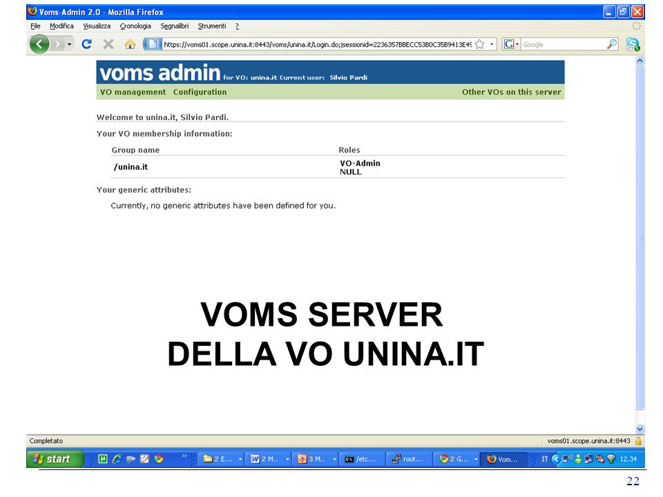 22 VOMS SERVER DELLA VO UNINA.IT