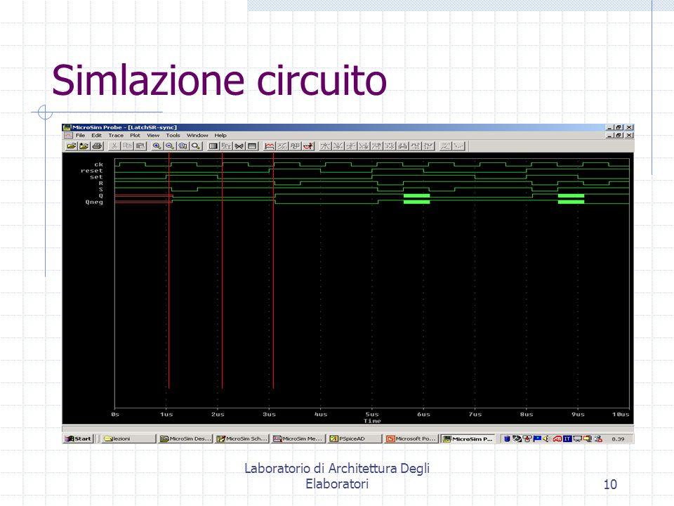 Laboratorio di Architettura Degli Elaboratori10 Simlazione circuito